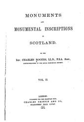 Monuments and Monumental Inscriptions in Scotland: Volume 2