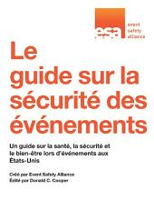 The Event Safety Guide: A Guide to Health, Safety and Welfare at Live Entertainment Events in the United States