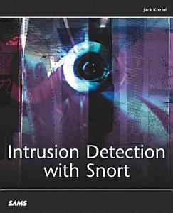 Intrusion Detection with Snort Book