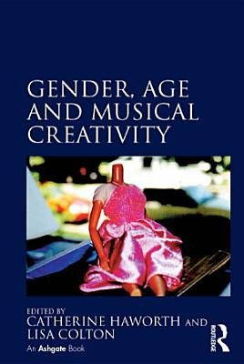 Gender  Age and Musical Creativity PDF