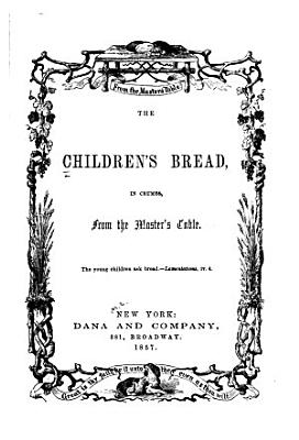 The Children s Bread  in Crumbs  from the Master s Table PDF