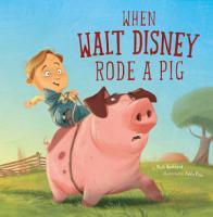 When Walt Disney Rode a Pig PDF