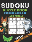 Sudoku Puzzle Book For Kids Ages 8 12 PDF