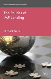The Politics of IMF Lending
