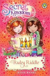 Secret Kingdom: Ruby Riddle: Book 26