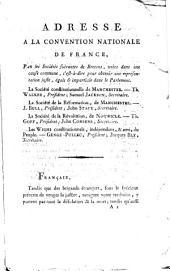 Adresse à la Convention nationale de France, par des sociétés de bretons unies dans une cause commune, c'est-à-dire pour obtenir une représentation juste, égale et impartiale dans le Parlement