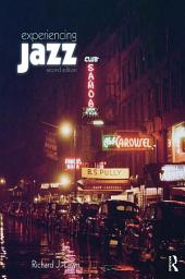 Experiencing Jazz: eBook Only, Edition 2