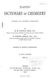 Watts' Dictionary of Chemistry: Volume 2