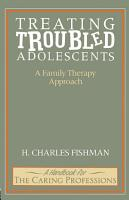 Treating Troubled Adolescents PDF