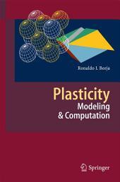 Plasticity: Modeling & Computation