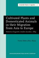 Cultivated Plants and Domesticated Animals in Their Migration from Asia to Europe PDF