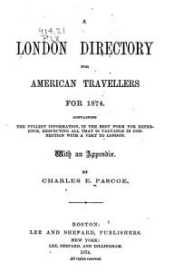A London Directory for American Travellers for 1874 PDF