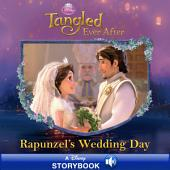 Disney Princess: Rapunzel's Wedding Day: A Disney Read Along