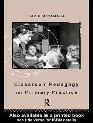 Classroom Pedagogy And Primary Practice Book PDF