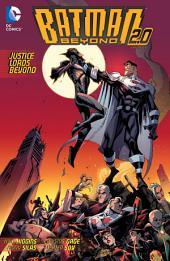Batman Beyond 2.0: Justice Lords Beyond