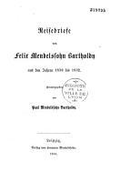 Reisebriefe von Felix Mendelssohn Bartholdy aus den Jahren 1830 bis 1832 PDF