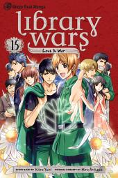 Library Wars: Love & War: Volume 15