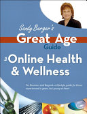 Great Age Guide to Online Health and Wellness