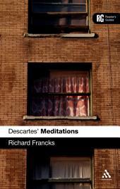 Descartes' 'Meditations': A Reader's Guide
