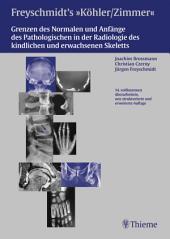 Freyschmidts Köhler/Zimmer: Grenzen des Normalen und Anfänge des Pathologischen: Joachim Brossmann, Christian Czerny, Jürgen Freyschmidt, Ausgabe 14