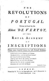 The Revolutions of Portugal ... Done into English from the last French edition by G. Roussillon