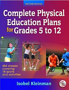 Complete Physical Education Plans for Grades 5 to 12 PDF