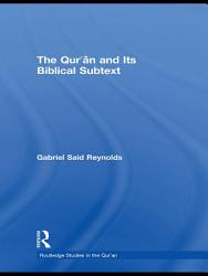 The Qur an and its Biblical Subtext PDF
