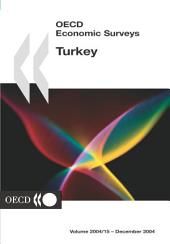 OECD Economic Surveys: Turkey 2004