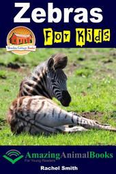 Zebras For Kids