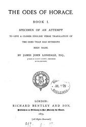 The Odes of Horace, book 1. Engl. verse tr. by J.J. Lonsdale