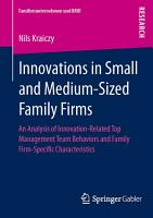 Innovations in Small and Medium Sized Family Firms PDF