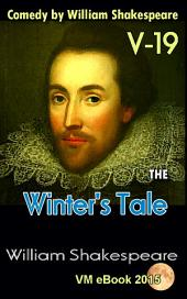 The Winter's Tale: Comedy by William Shakespeare