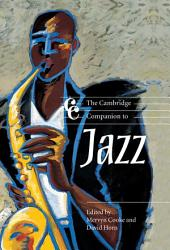 The Cambridge Companion to Jazz