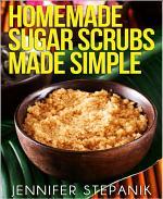 Homemade Sugar Scrubs Made Simple