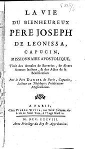 La vie du Bienheureux Père Joseph de Leonissa, capucin: missionnaire apostolique