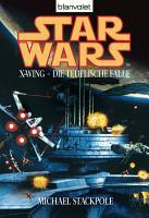 Star Wars  X Wing  Die teuflische Falle PDF