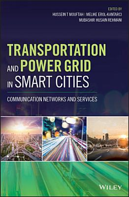 Transportation and Power Grid in Smart Cities