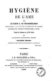 Hygiène de l'ame par le baron E. De Feuchtersleben
