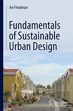Fundamentals of Sustainable Urban Design PDF