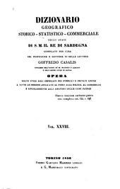 Dizionario geografico, storico, statistico, commerciale degli stati di S.M. il re di Sardegna: Volume 28