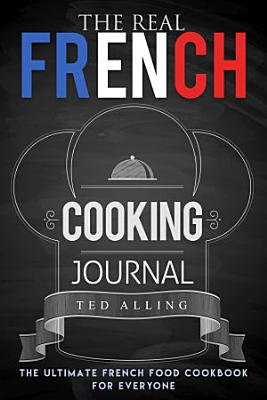 The Real French Cooking Journal PDF