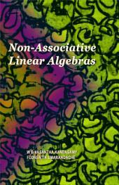 Non Associative Linear Algebras
