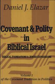 Covenant   Polity In Biblical Israel