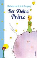 Der Kleine Prinz  Mit den farbigen Zeichnungen des Verfassers  PDF