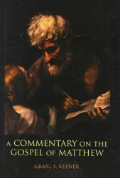 A Commentary On The Gospel Of Matthew Book PDF