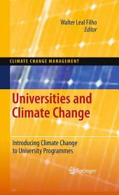 Universities and Climate Change: Introducing Climate Change to University Programmes