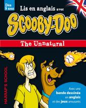 A story and games with Scooby-Doo - The Unnatural