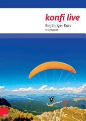 konfi live: Pfarrer/in und Team; einjähriger Kurs, 8 Einheiten