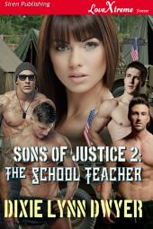 Sons of Justice 2: The School Teacher