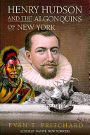Henry Hudson and the Algonquins of New York PDF